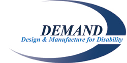 Demand - Design & Manufacture for Disability